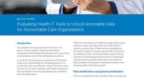 Evaluating Health IT Tools to Unlock Actionable Data for Accountable Care Organizations