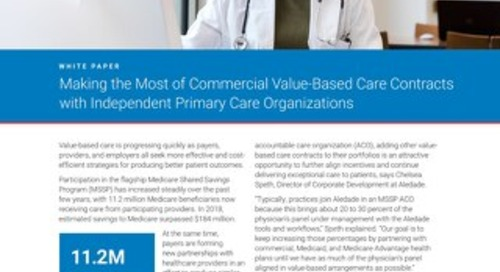 Making the Most of Commercial Value-Based Care Contracts with Independent Primary Care Organizations
