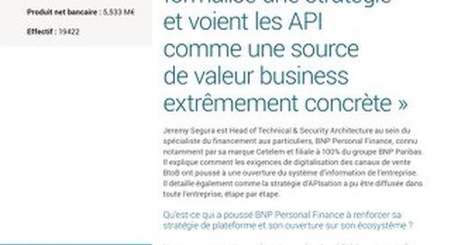 Les métiers ont formalisé une stratégie et voient les API comme une source de valeur business extrêmement concrète
