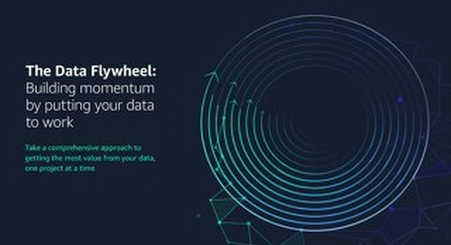 The Data Flywheel: Building momentum by putting your data to work