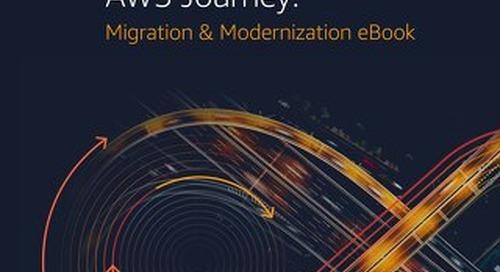 Accelerating Your AWS Journey: Migration & Modernization eBook
