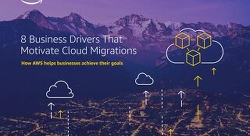 8 Business Drivers That Motivate Cloud Migrations