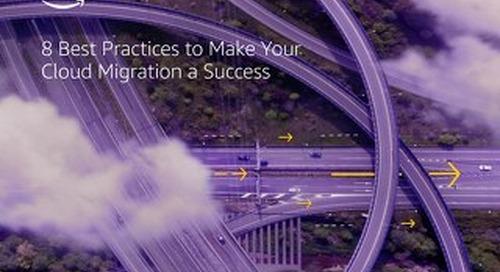 8 Best Practices to Make Your Cloud Migration a Success