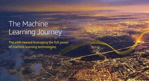 The Machine Learning Journey: The path toward leveraging the full power of machine learning technologies