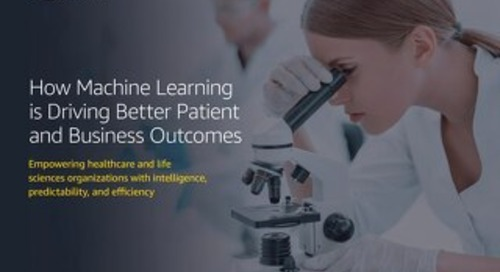 How Machine Learning is Driving Better Patient and Business Outcomes