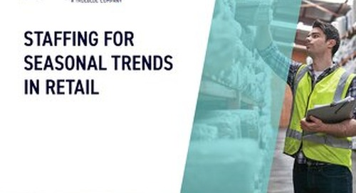 Staffing for Seasonal Trends in Retail