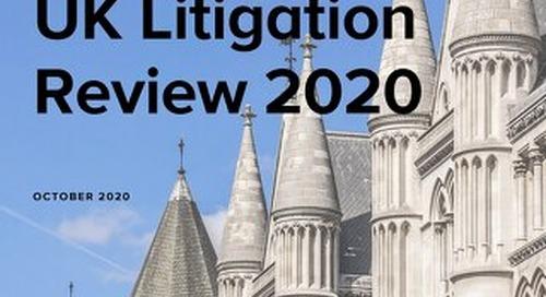UK Litigation Review 2020