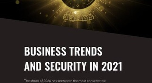 Business Trends And Security In 2021