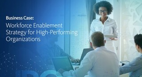 Business Case: Workforce Enablement Strategy for High-Performing Organizations