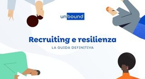 LA GUIDA DEFINITIVA: Recruiting e resilienza