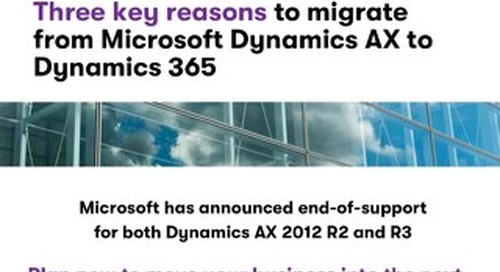Three key reasons to migrate from Microsoft Dynamics AX to Dynamics 365