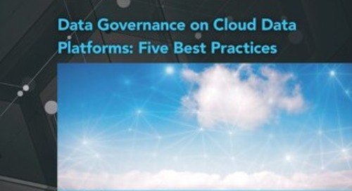 TDWI Checklist Report: 5 Best Practices for Data Governance on Cloud Data Platforms