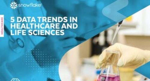 5 Data Trends in Healthcare and Life Sciences
