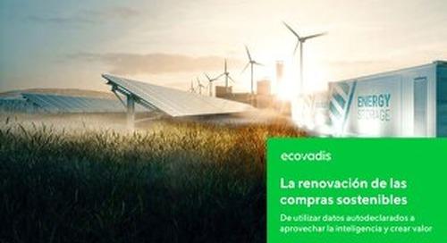 La renovación de las compras sostenibles: De utilizar datos autodeclarados a aprovechar la inteligencia y crear valor