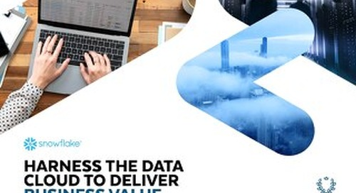 Harness the Value of the Data Cloud to Deliver Business Value