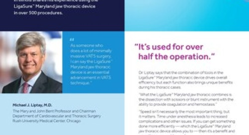 Experience Paper: LigaSure™ Maryland Jaw Thoracic Device, Dr. Liptay
