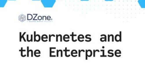 Kubernetes and the Enterprise