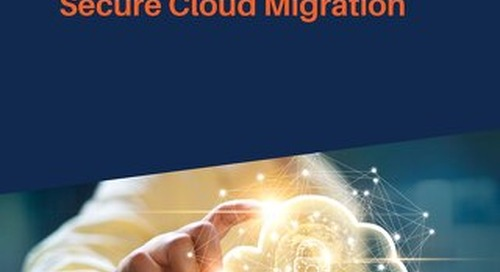 How You Can Ensure Secure Cloud Migration