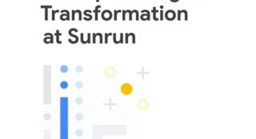Powering Enterprise Digital Transformation at Sunrun