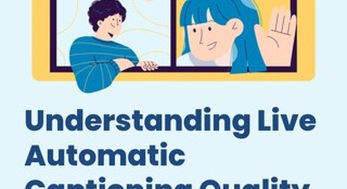 Understanding Live Automatic Captioning Quality - WP