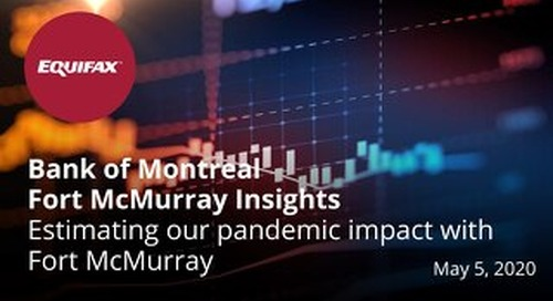 Fort McMurray Insights for BMO - May 2020