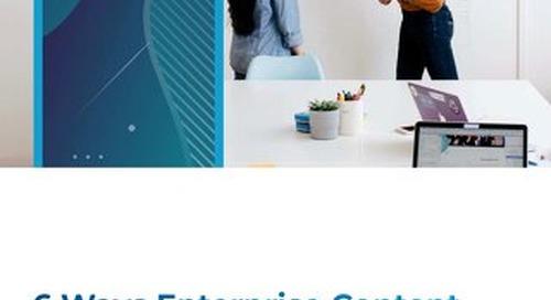 6 Ways Enterprise Content Management Delivers ROI