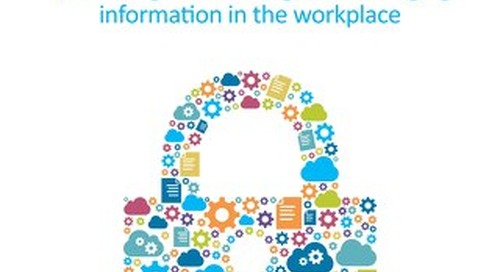 Cloud and Security: Addressing the Challenges of Managing Information in the Workplace