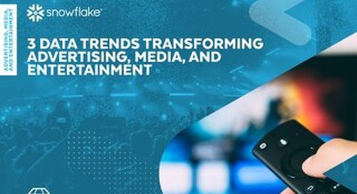 3 Data Trends Transforming Advertising, Media, and Entertainment