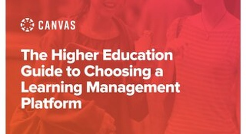 The Higher Education Guide to Choosing a Learning Management Platform