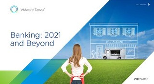 Banking: 2021 and Beyond