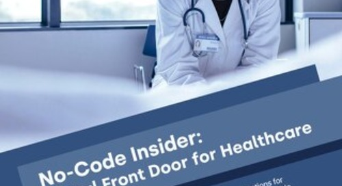 No-Code Insider: Digital Front Door for Healthcare