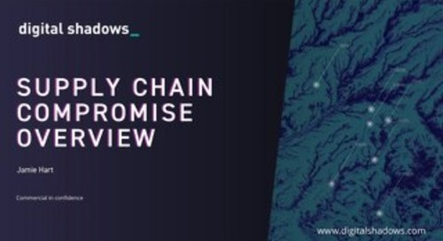 Supply Chain Compromise Overview Slides - Feb 2021