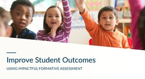 Improve Student Outcomes With Formative Assessment