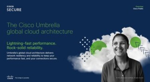 The Cisco Umbrella global cloud architecture