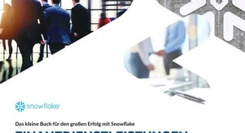 Das kleine Buch für den großen Erfolg mit Snowflake Finanzdienstleistungen