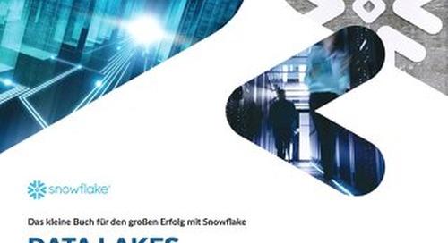 Das kleine Buch für den großen Erfolg mit Snowflake Data Lakes