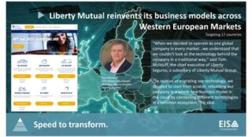 Liberty Mutual reinvents its business models across Western European Markets with EIS.