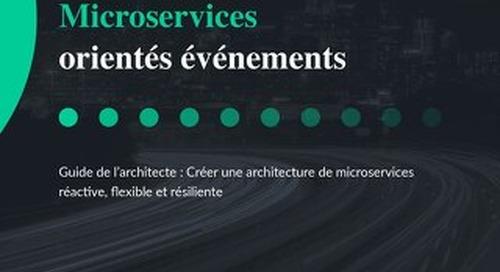Guide de l'architecte: Microservices orientes evenements