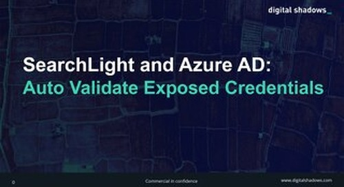 SearchLight and Azure AD: Auto Validate Exposed Credentials