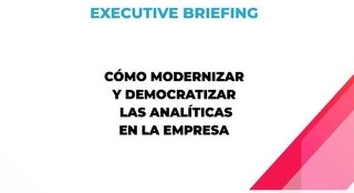 Cómo modernizar y democratizar las analíticas en la empresa