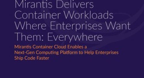 Constellation Research: Mirantis Delivers Container Workloads Where Enterprises Want Them: Everywhere