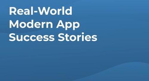 Real-World Modern App Success Stories