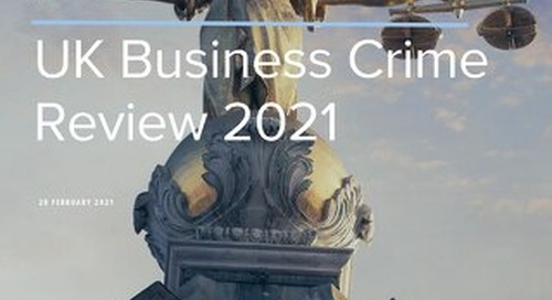 UK Business Crime Review 2021