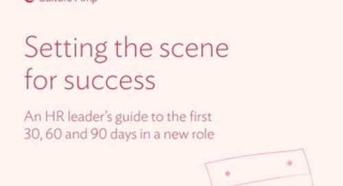 An HR leader's guide to the first 30/60/90 days in a new role