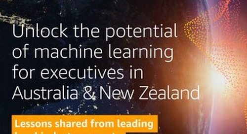 Unlock the potential of machine earning for executives - Australia and New Zealand ebook