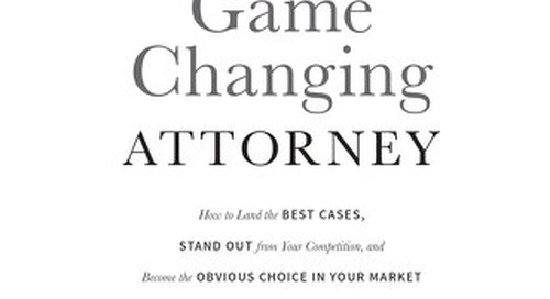 The Game Changing Attorney by Michael Mogill - Chapter 1 - A David And Goliath Story