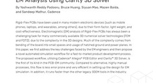 Fast and Simple Rigid-Flex PCB Bending EM Analysis Using Clarity 3D Solver