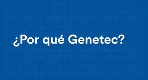 ¿Por qué Genetec?
