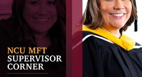 MFT Supervisor Corner Newsletter_Spring_2021