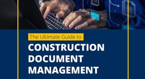 The Ultimate Guide to Construction Document Management